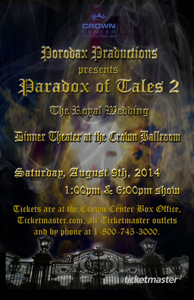 Paradox of Tales 2 Dinner Performance @ Crown Complex | Fayetteville | North Carolina | United States